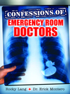 Confessions of Emergency Room Doctors (eBook)