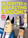 I'm Tempted to Stop Acting Randomly (eBook)