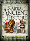 Stupid Ancient History (eBook)