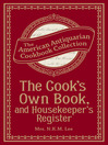 The Cook's Own Book, and Housekeeper's Register (eBook)