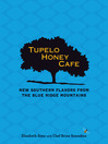 Tupelo Honey Café (eBook): New Southern Flavors from the Blue Ridge Mountains