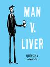 Man v. Liver (eBook)