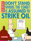 Don't Stand Where the Comet Is Assumed to Strike Oil (eBook)