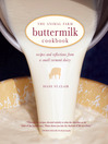 The Animal Farm Buttermilk Cookbook (eBook): Recipes and Reflections from a Small Vermont Dairy