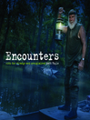 Encounters (eBook): With the Strange and Unexplained