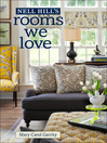 Nell Hill's Rooms We Love (eBook)