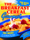 The Breakfast Cereal Gourmet (eBook)