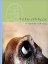 The Tao of Maggie (eBook): The Sound of One Hound Barking
