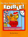 The Best Things in Life Are...Edible! (eBook)