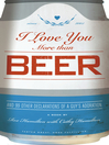 I Love You More Than Beer (eBook): And 99 Other Declarations of a Guy's Adoration