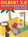 Dilbert 2.0: The Dot-com Bubble (eBook): 1998 TO 2000