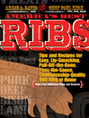 Americas Best Ribs (eBook): Tips and Recipes for Easy, Lip-Smacking, Pull-Off-the-Bone, Pass-the-Sauce, Championship-Quality BBQ