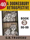 40 (eBook): A Doonesbury Retrospective 1990 to 1999