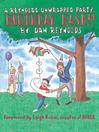 Birthday Bash! (eBook): A Reynolds Unwrapped Party . . .