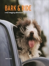 Bark and Ride (eBook): A Tail-Wagging Adventure