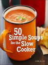 50 Simple Soups for the Slow Cooker (eBook)