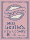 Miss Leslie's New Cookery Book (eBook)