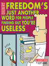 Freedom's Just Another Word for People Finding Out You're Useless (eBook)