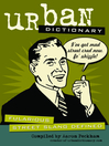 Urban Dictionary (eBook): Fularious Street Slang Defined