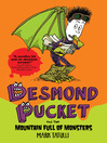 Desmond Pucket and the Mountain Full of Monsters (eBook)