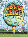 The Mighty Alice (eBook): A Cul de Sac Collection