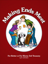 Making Ends Meet (eBook): For Better or For Worse 3rd Treasury