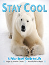 Stay Cool (eBook): A Polar Bear's Guide to Life