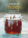 Taste of Honey (eBook): The Definitive Guide to Tasting and Cooking with 40 Varietals