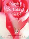Happy Birthday, the Cat (eBook): True Meow Stories by Birthday