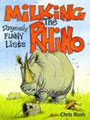 Milking the Rhino (eBook): Dangerously Funny Lists