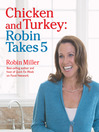 Chicken and Turkey (eBook): Robin Takes 5