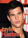 Taylor Lautner (eBook)