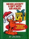 Never Accept a Gift with Air Holes (eBook): Garfields Holiday Tips & Quips