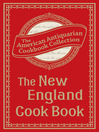 New England Cook Book (eBook): Or, Young Housekeeper's Guide