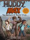 Muddy Max (eBook): The Mystery of Marsh Creek