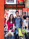 Feeding the Dragon (eBook): A Culinary Travelogue Through China with Recipes