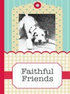 Faithful Friends (eBook): A Pocket Treasure Book of Animal Wisdom