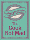 Cook Not Mad (eBook): Or, Rational Cookery