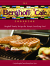 The Berghoff Cafe Cookbook (eBook): Berghoff Family Recipes for Simple, Satisfying Food