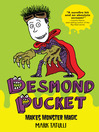 Desmond Pucket Makes Monster Magic (eBook)