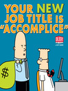 Your New Job Title Is Accomplice (eBook)
