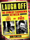 Laugh Off (eBook): The Comedy Showdown Between Real Life and the Pros