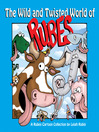The Wild and Twisted World of Rubes (eBook): A Rubes Cartoon Collection
