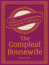 Compleat Housewife (eBook): Or, Accomplish'd Gentlewoman's Companion