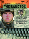 Doonesbury.com's The Sandbox (eBook): Dispatches from Troops in Iraq and Afghanistan