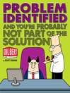 Problem Identified (eBook): And You're Probably Not Part of the Solution