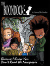 The Boondocks (eBook): Because I Know You Don't Read the Newspaper