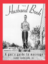 The Husband Book (eBook): A Guy's Guide to Marriage