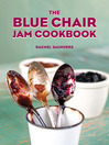 The Blue Chair Jam Cookbook (eBook)