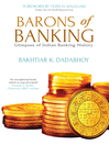 Barons of Banking (eBook): Glimpses of Indian Banking History